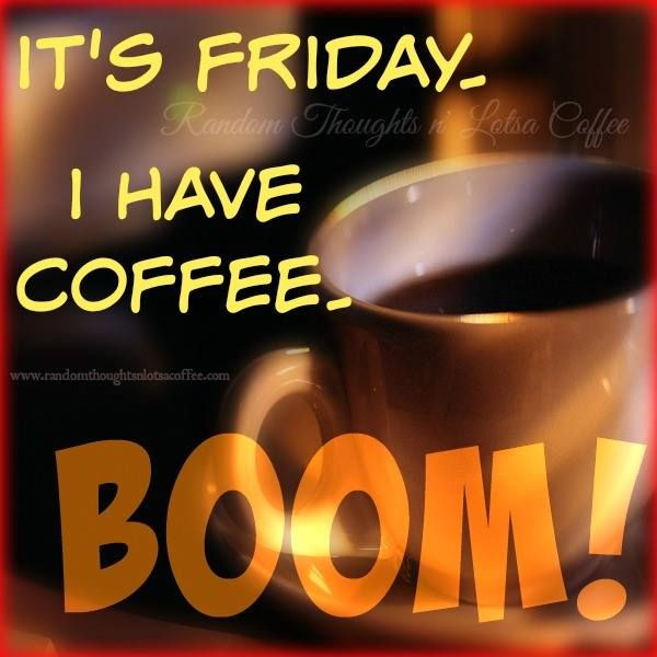 And a beautiful Friday it is!! #coffee