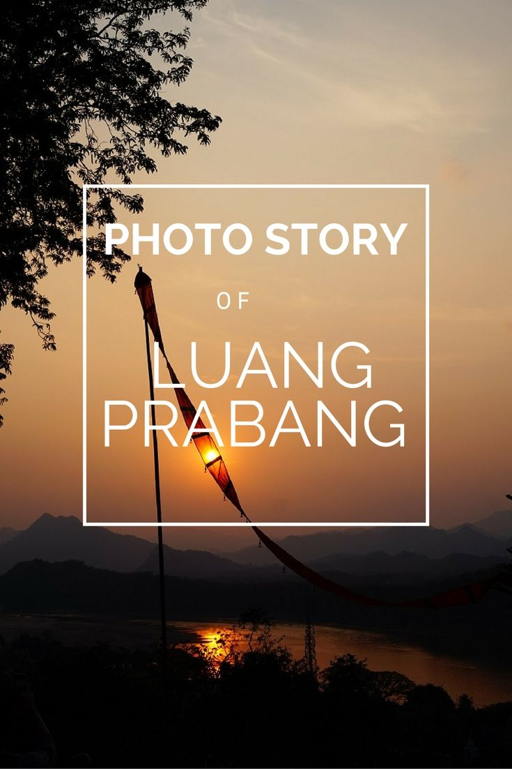 Great photostory of the magical town of Luang Prabang #laos