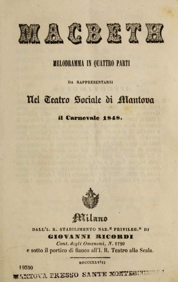 Macbeth; melodramma in quattro parti, da rappresentarsi nel Teatro Sociale di Mantova, il carnovale 1848. - Verdi, Giuseppe, 1813-1901