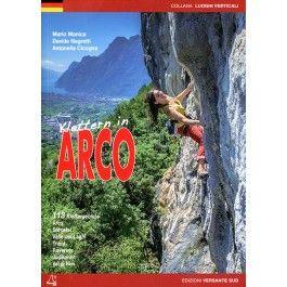 Klettern in Arco - -- tmms-shop - Kletterführer und mehr
