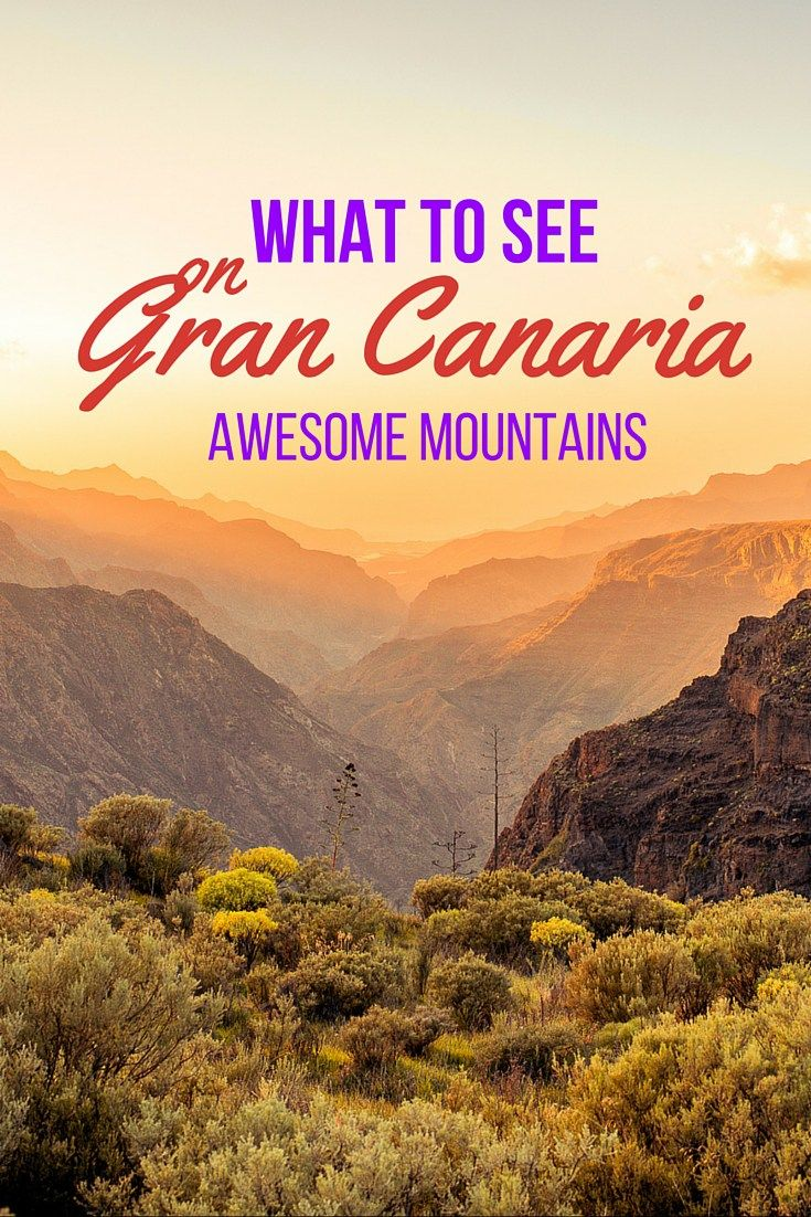 What to see on Gran Canaria (awesome mountains)