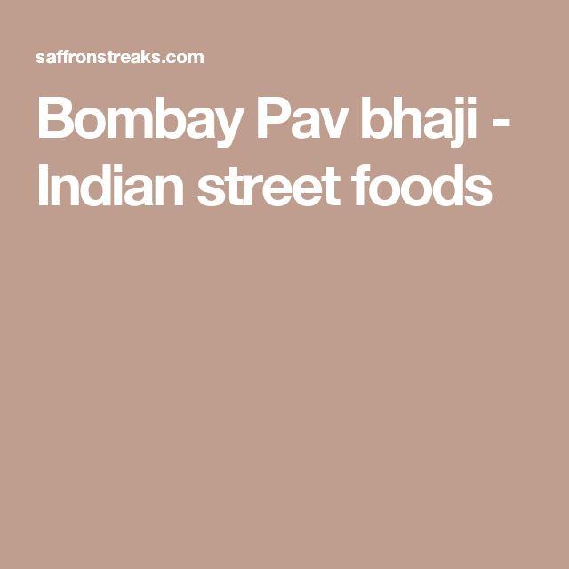 Bombay Pav bhaji - Indian street foods