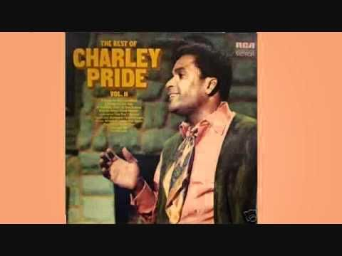 17 Best Images About Charlie Pride On Pinterest Songs