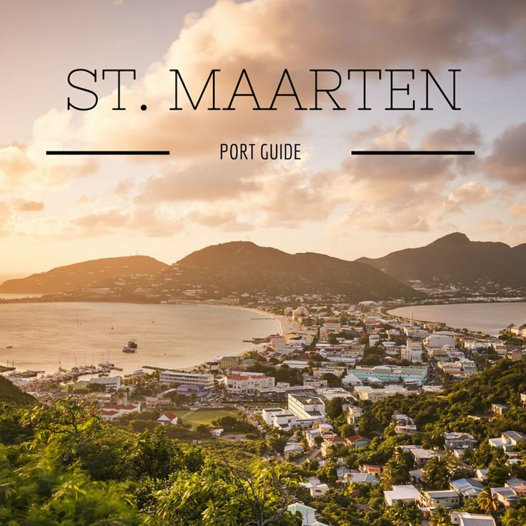 Saint Maarten Port Guide
