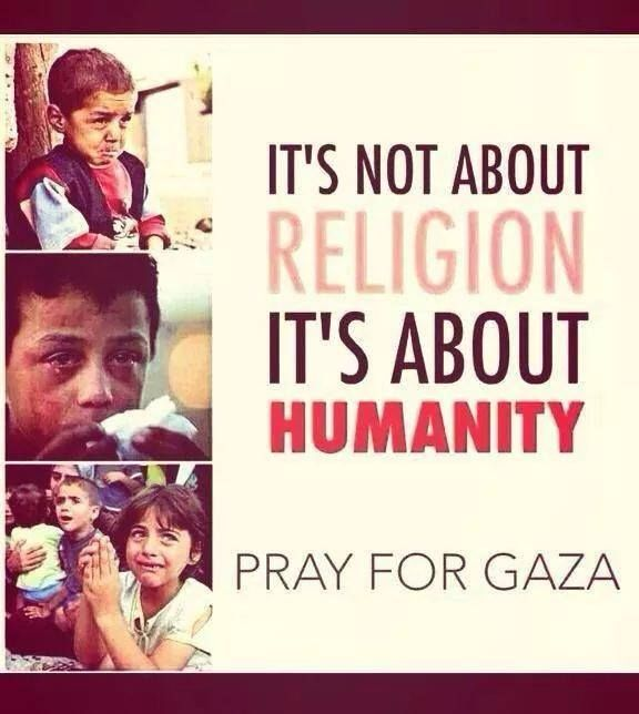 Take a moment and pray for Gaza.