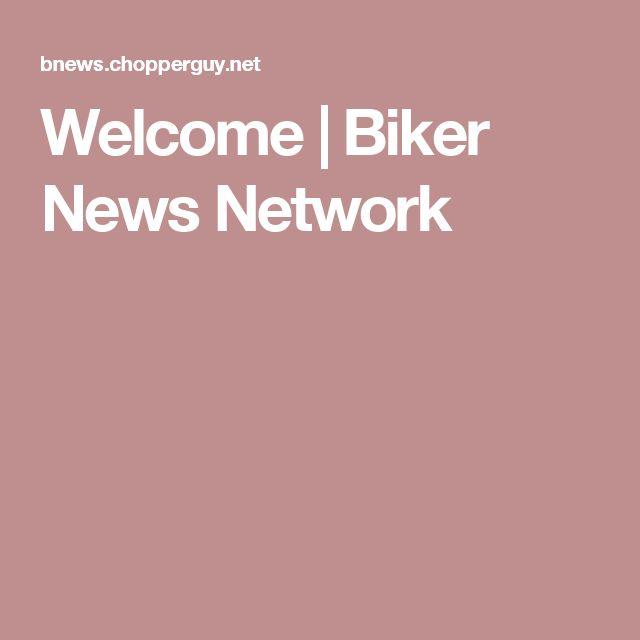 Welcome | Biker News Network