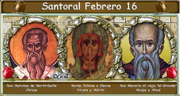 Vidas Santas: Santoral Febrero 16