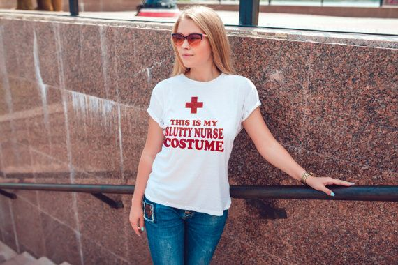 T Shirt Women - Nurse Costume Adult Halloween - womens clothing, graphic tees, shirt with sayings, sarcastic, funny shirt