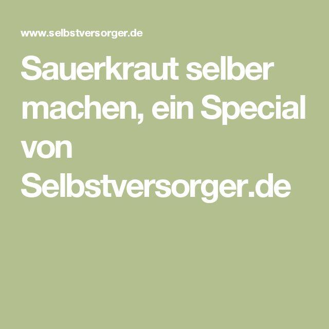 Sauerkraut selber machen, ein Special von Selbstversorger.de