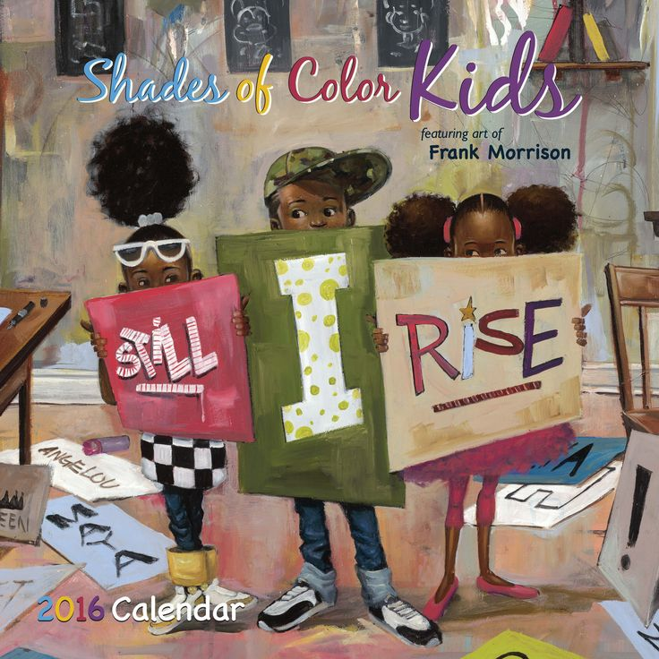Shades of Color Kids: Art of Frank Morrison 2016 Black Art Calendar (Front)