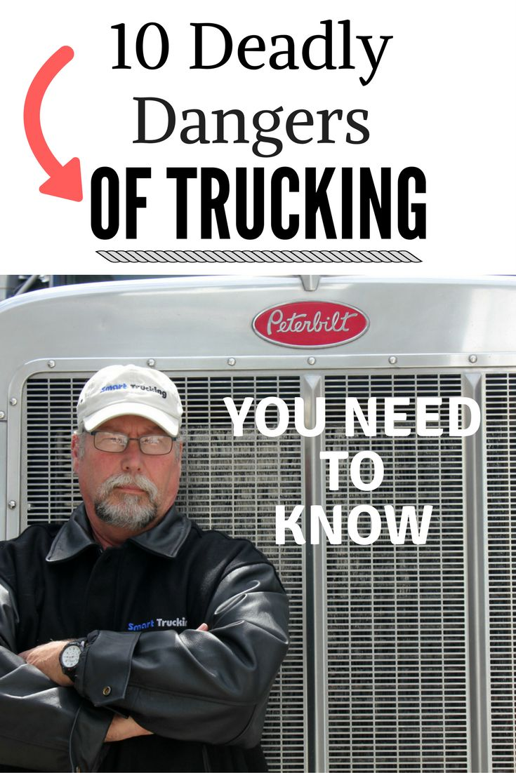 10 Deadly Dangers of a Truck Driving Job. No matter how you cut it, getting behind the wheel of a big rig, weighing in at 80,000 lb + is risky business. Knowing the dangers of a truck driving job, can help the professional driver avoid getting hurt on the job. Staying safe is the NUMBER 1 priority. Be aware.