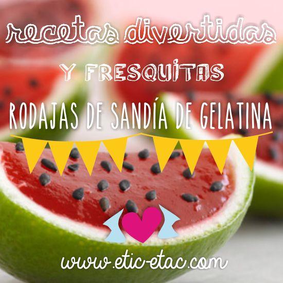 Recetas para niños: rodajas de sandía de gelatina