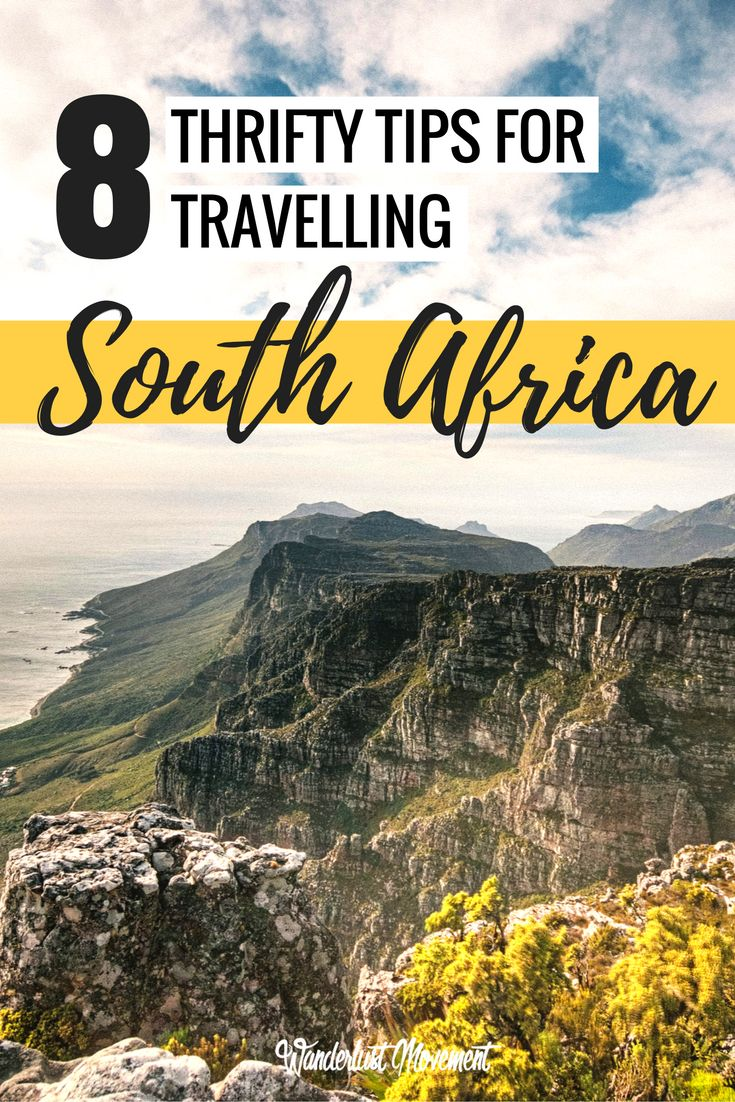 Travelling to South Africa on a budget? Here are 8 frgual tips from local travel bloggers to help you explore more of South Africa for less   Wanderlust Movement   Budget Travel