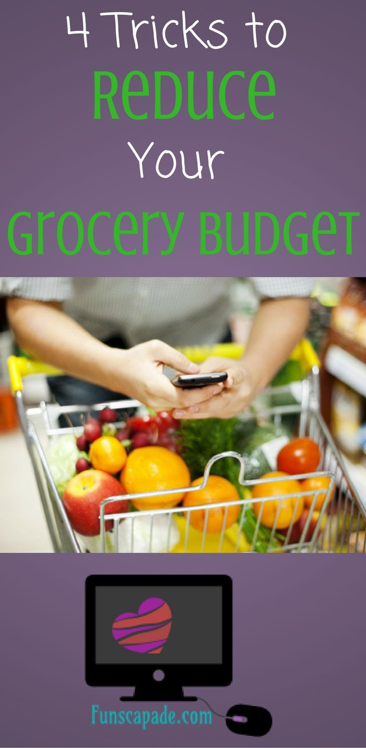 4 Tricks to Reduce Your Grocery Budget | Budget | Grocery Budget | Saving Money | Budget | Groceries | How to save money on groceries
