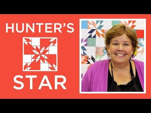 Hunter's Star Quilt Made Easy with Jenny (Missouri Star Quilt Company - YouTube)