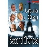 Second Chances (BookStrand Publishing Romance) (Kindle Edition)By Ursula Grey