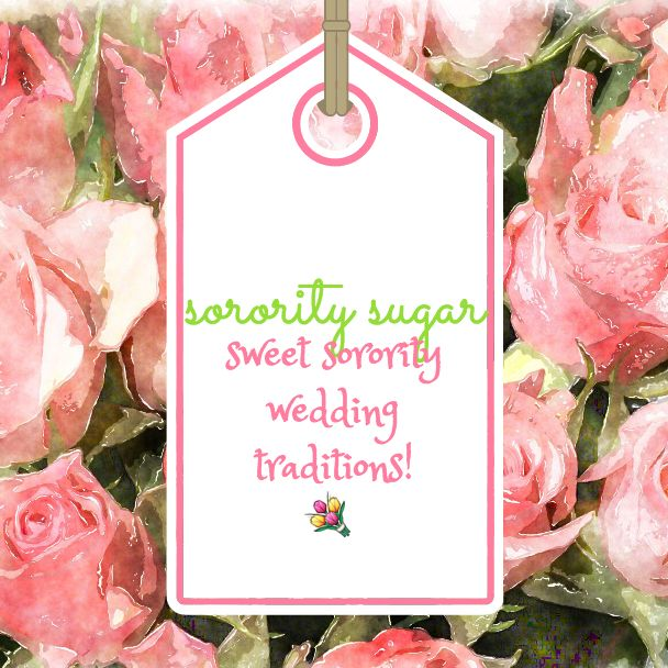 """If you know a sorority sister getting married soon, check out this inspirational list of 25+ ways you can bring sweet sorority accents into a beautiful """"greek"""" wedding ceremony and reception! <3 BLOG LINK: http://sororitysugar.tumblr.com/post/143649605624/sweet-on-sorority-wedding-traditions"""