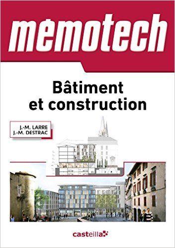 Memotech bâtiment et construction (2015) - J.-M. Larre, J.-M. Destrac - Livres