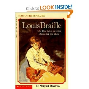Louise Braille: The Boy Who Invented Books for the Blind