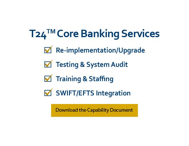 Learn more about Lera's T24 Core Banking Services, Download the Capability Document Now.  TEMENOS T24, T24 is a registered trademark of TEMENOS.
