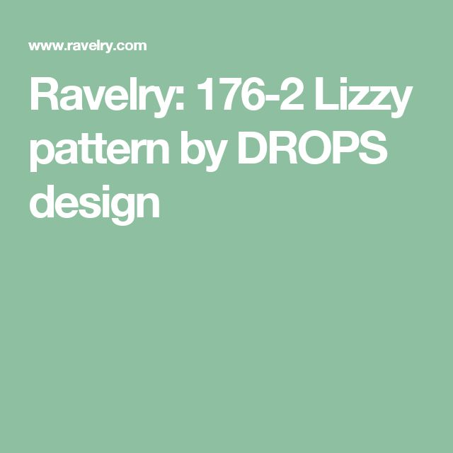 Ravelry: 176-2 Lizzy pattern by DROPS design
