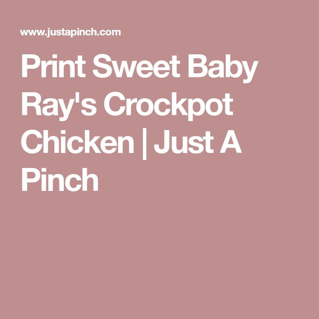 Print Sweet Baby Ray's Crockpot Chicken | Just A Pinch