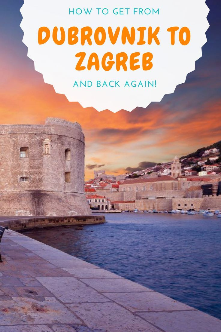 How To Get From Zagreb To Dubrovnik To Zagreb 2020 Chasing The Donkey Croatia Travel Europe Travel Balkans Travel