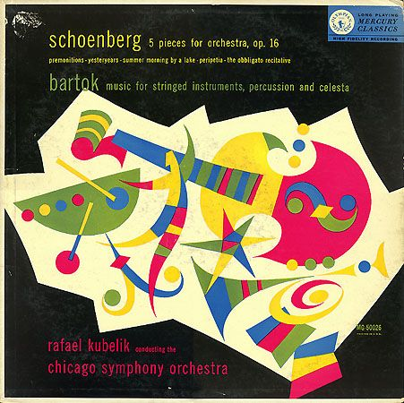 Rafeal Kubelik, Chicago Symphony Orchestra- Schoenberg: 5 pieces, Bartok: Music for Strings, Percussion and Celesta, label: Mercury MG 50026 (1953) Design: George Maas.