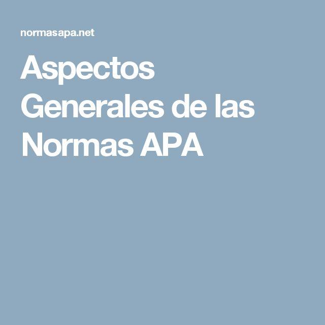 Aspectos Generales de las Normas APA