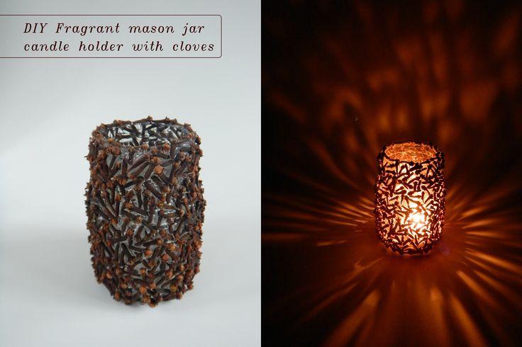 DIY mason jar candle holder with fragrant cloves makes impressive light scene / Svícen s hřebíčkem krásně voní a vytváří nádherné světelné obrazce  #diy #candle #holder #jar #spice #cloves