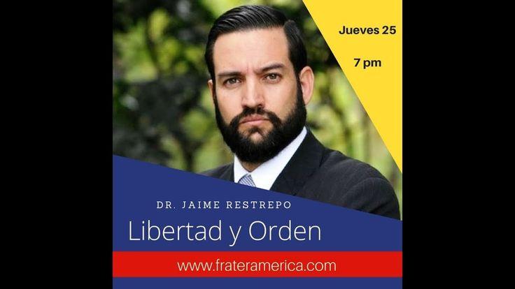 Libertad y Orden  No  122  Campaña Electoral 2018  Dr. Jaime Arturo Rest...