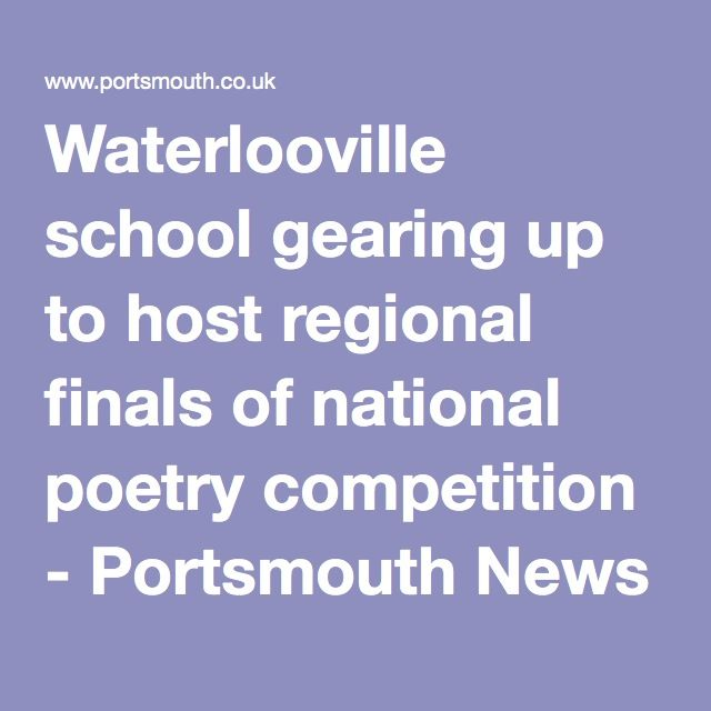 Waterlooville school gearing up to host regional finals of national poetry competition - Portsmouth News