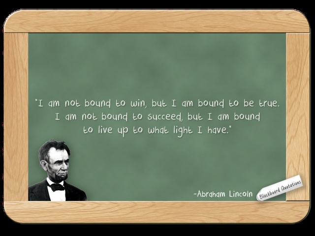 Abraham Lincoln On Integrity Blackboard Quotations