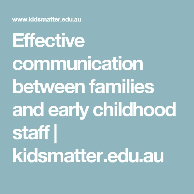 Effective communication between families and early childhood staff | kidsmatter.edu.au