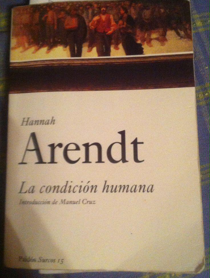 Arendt, Hannah; La condición humana