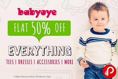 Babyoye offers Flat 50% off on Everything Tees, Dresses, Accessories & more.  http://www.paisebachaoindia.com/flat-50-off-on-everything-tees-dresses-accessories-more-babyoye/