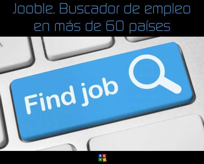 Jooble. Buscador de empleo en más de 60 países #buscarempleo