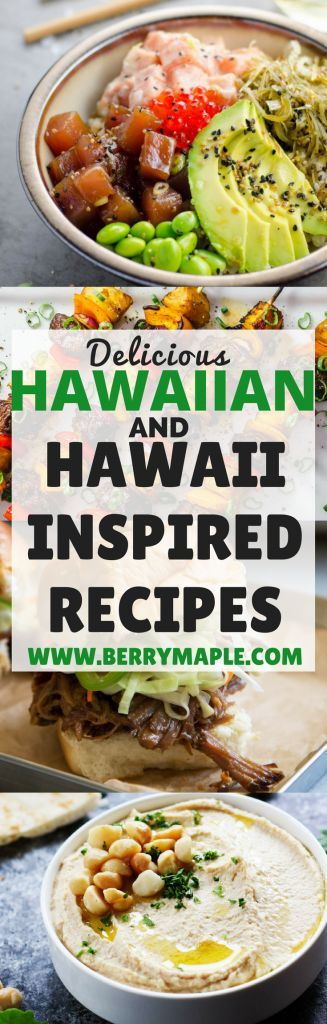 DELICIOUS HAWAIIAN FOOD. Hawaiian food inspiration! Lovely meals that you can easily cook at home! Fresh, satisfying and delicious Hawaiian food on you table! #hawaii #hawaiianfood