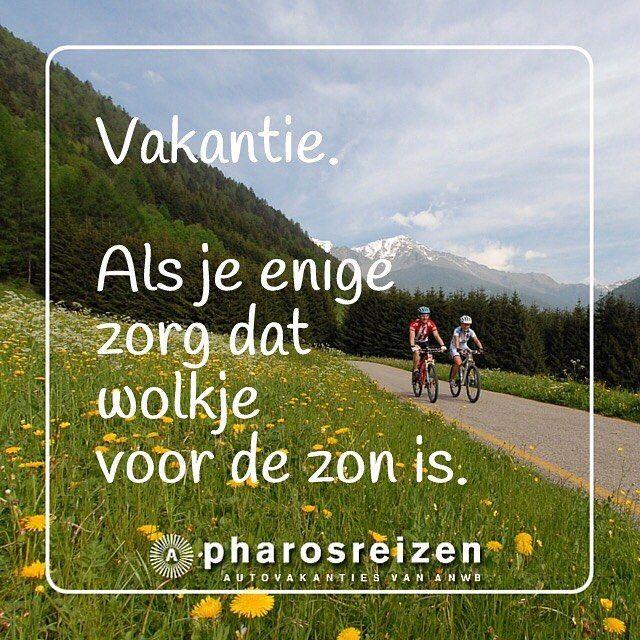 'Vakantie. Als je enige zorg dat wolkje voor de zon is.' Genieten jullie vandaag ook van een vrije dag? #quote #vakantie #fietsvakantie #ErvaarEuropa #fietsen #MeimaandFietsmaand