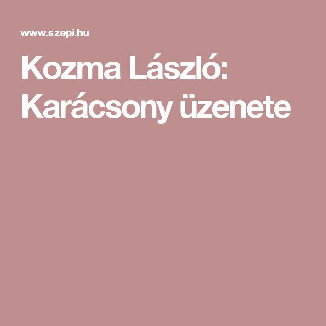 Kozma László: Karácsony üzenete