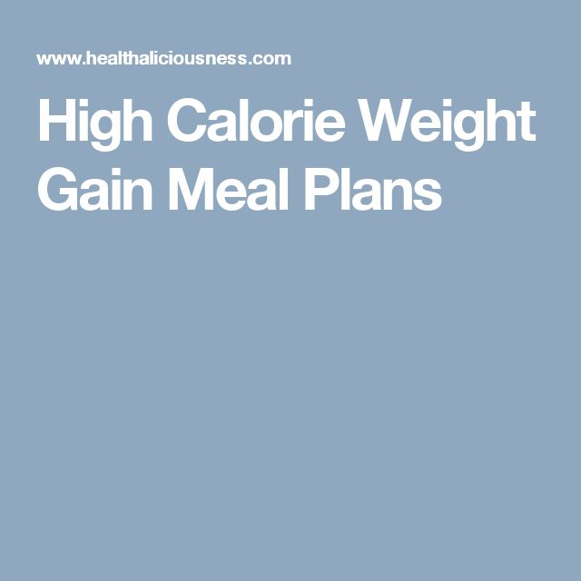 High Calorie Weight Gain Meal Plans