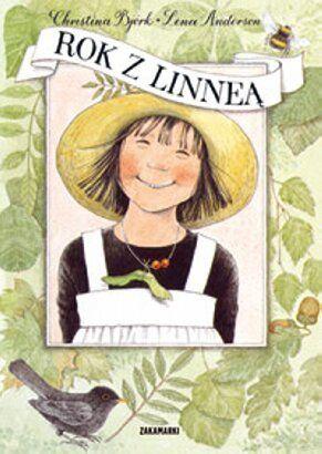 Rok z Linneą - Christina Björk, Lena Anderson