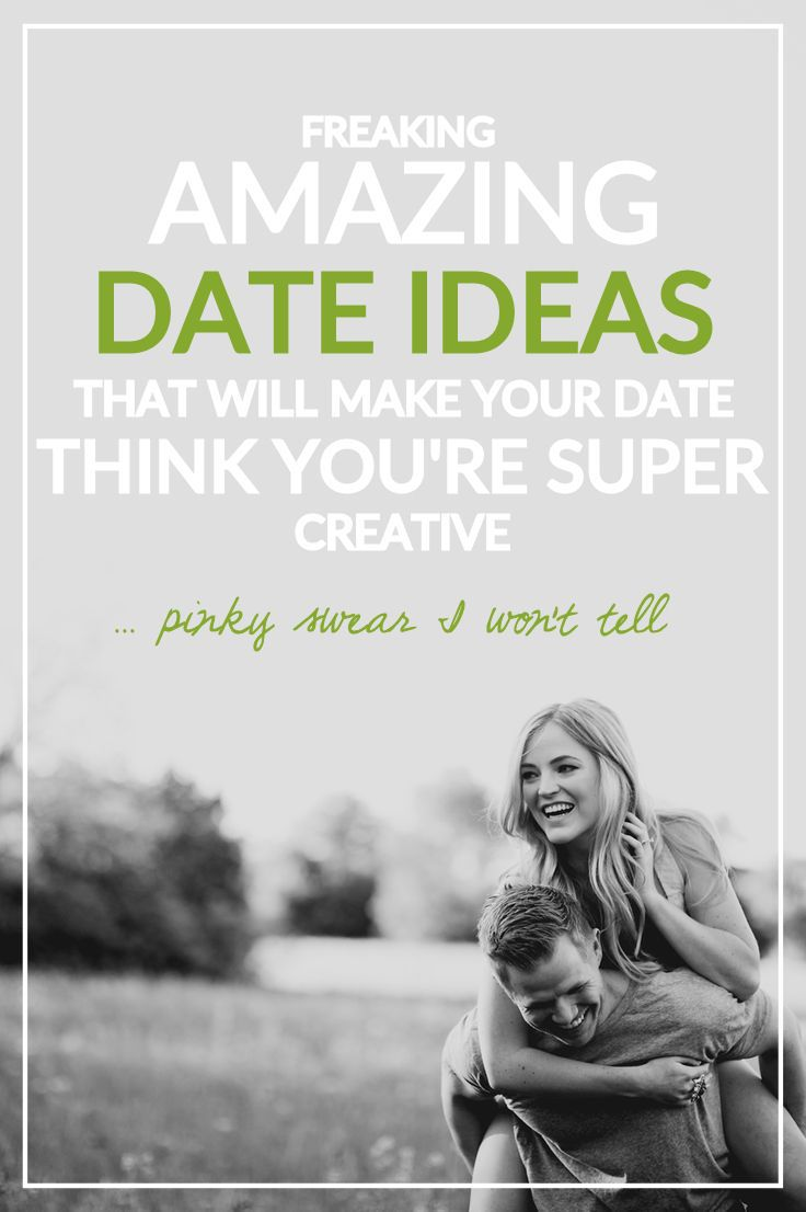 Creative Date Ideas That Will Make Your Date Think You're Totally Amazing and Creative | Progression By Design