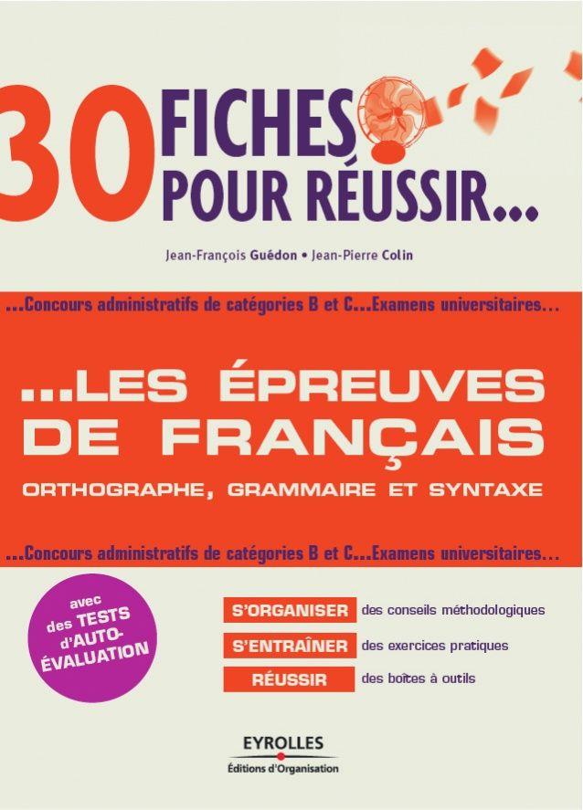 30 fiches pour réussir les épreuves de français Concours catégories B et C