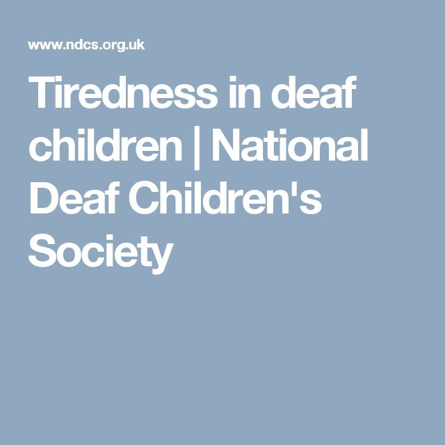 Tiredness in deaf children | National Deaf Children's Society