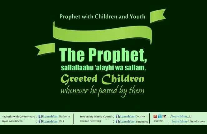 """Anas ibn Maalik narrated: """"The Messenger of Allah, sallallaahu 'alayhi wa sallam, passed by two children playing and greeted them with Salaam (saying Assalaamu 'Alaykum)."""" [Bukhari]  Refer : https://m.facebook.com/story.php?story_fbid=10153701792742482&substory_index=0&id=228894147481"""