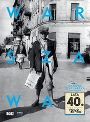 ksiazka tytuł: Warszawa lata 40 autor: Szaflarska Danuta