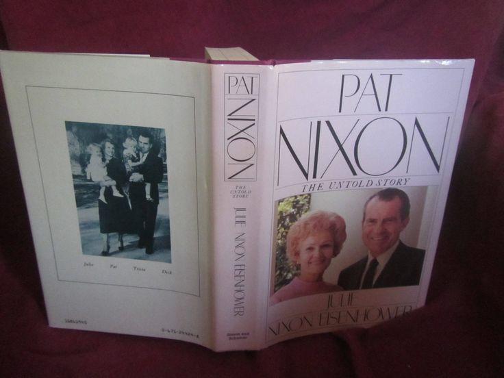 1986 ** Pat Nixon * The Untold Story ** Julie Nixon Eisenhower **sj by theadlibrary on Etsy
