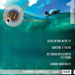 Tail Fly Fishing Magazine - Issue 1 - September 2012 - There is a free saltwater fly tying video in every issue.  Brought to you by Flyfishbonehead