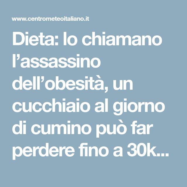 Dieta: lo chiamano l'assassino dell'obesità, un cucchiaio al giorno di cumino può far perdere fino a 30kg ogni mese - Centro Meteo Italiano
